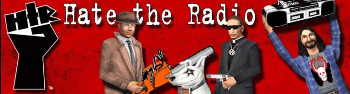 Hate The Radio