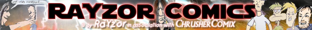 RaYzor Comics - It might suck, but all other webcomics suck worse!